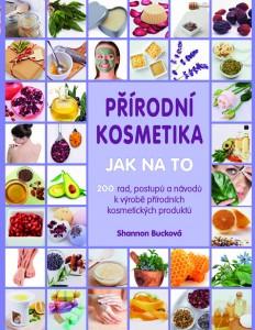 Kniha Přírodní kosmetika JAK NA TO je skvělým průvodcem pro všechny, kteří si chtějí vyrobit svoji vlastní kosmetiku.